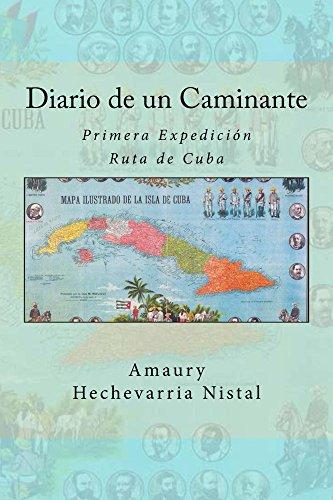 Descargar Libro Diario de un Caminante de Amaury Hechavarría Nistal