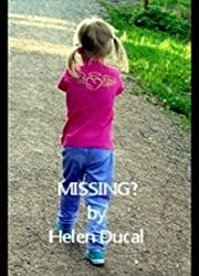 MISSING?: Dreams and other stories.