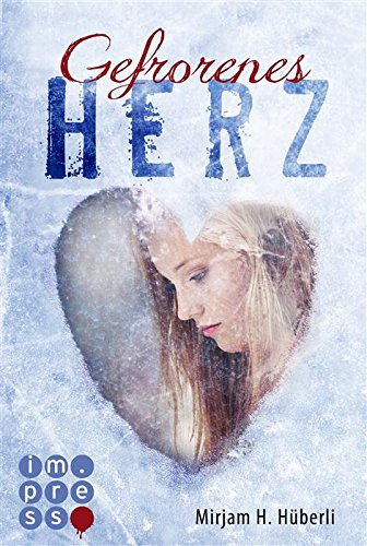 Buchseite und Rezensionen zu 'Gefrorenes Herz' von Mirjam H. Hüberli