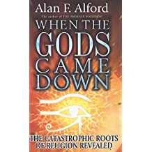 When the Gods Came Down