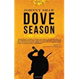 Dove Season (A Jimmy Veeder Fiasco) (English Edition)