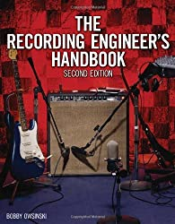 The Recording Engineer's Handbook by Bobby Owsinski (2009-01-20)