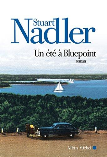 Un été à Bluepoint (A.M. G.TRADUCT) par Stuart Nadler