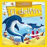 Descubrir el mundo: El delfín (OTROS INFANTIL)