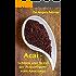 Acai - Schlank und fit mit der Powerfrucht vom Amazonas