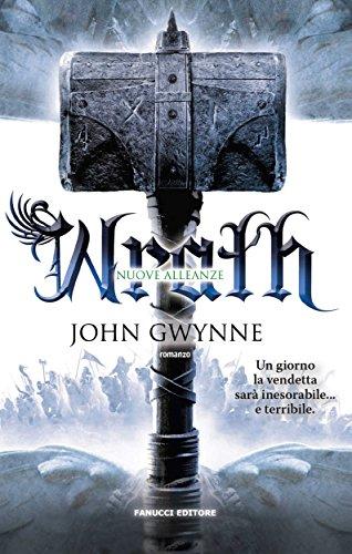 Wrath. Nuove alleanze (Fanucci Editore) di John Gwynne