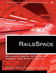 RailsSpace: Building a Social Networking Website with Ruby on Rails (AddisonWesley Professional Ruby Series)