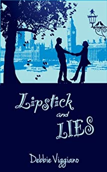 Lipstick and Lies by [Viggiano, Debbie]