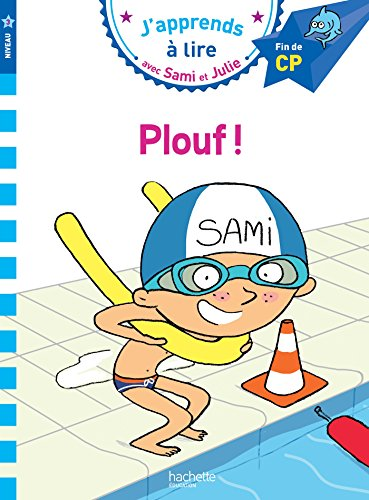 Sami et Julie CP Niveau 3 PLOUF ! par Laurence Lesbre