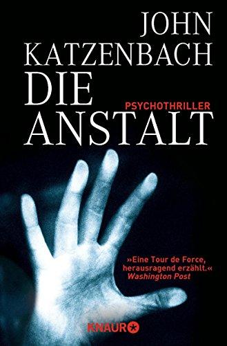 Die Anstalt: Psychothriller