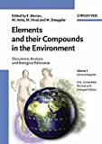 Elements and their Compounds in the Environment: Occurrence, Analysis and Biological Relevance: Occurence, Analysis and Biological Relevance