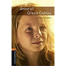 Oxford Bookworms Library: Level 2: Anne of Green Gables