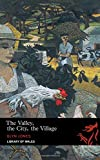 The Valley, The City, The Village (Library of Wales)