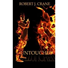 Untouched: The Girl in the Box, Book 2 by Robert J. Crane (2012-08-21)