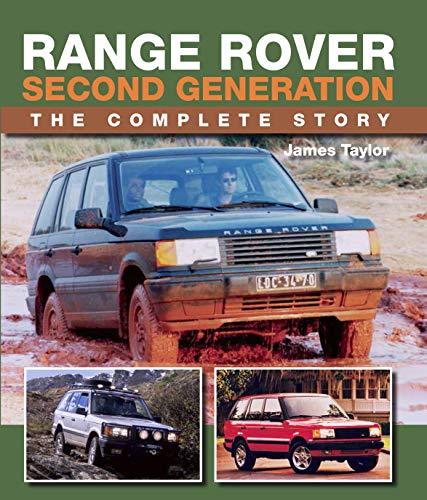 Range Rover Second Generation: The Complete Story (Crowood Autoclassics) (English Edition) - Holland Motor
