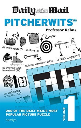 Daily Mail Pitcherwits - Volume 1 (The Daily Mail Puzzle Books) by Professor Rebus (2016-07-14)