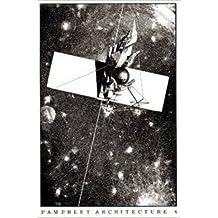 Lebbeus Woods - Pamphlet Architecture 6. Reprint by Susan Stewart (2014-03-01)