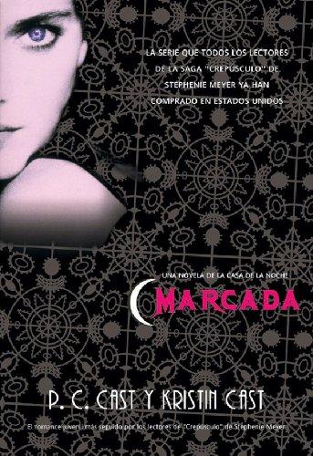 Marcada (Trakatrá nº 3) por P.C Cast