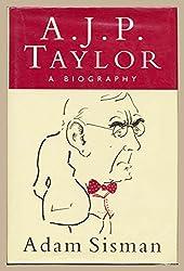 A.J.P.Taylor: A Biography