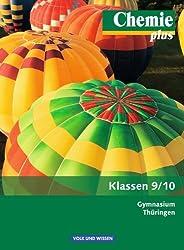 Chemie plus - Neue Ausgabe - Gymnasium Thüringen: 9./10. Schuljahr - Schülerbuch