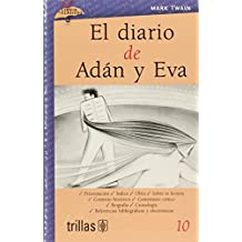 10: El diario de Adan y Eva/ The diary of Adam and Eve