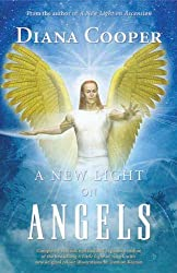 New Light On Angels: Updated edition of 'Little Light on Angels' by Diana Cooper (2009-03-20)