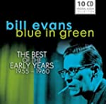 Bill Evans: Blue in Green, The Best o...