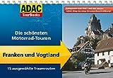 ADAC TourBooks Franken und Vogtland: Die schönsten Motorrad-Touren - Volker Wahmkow, Matthias Hepper