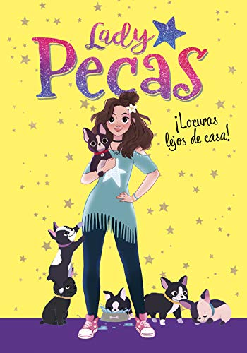 ¡Locuras lejos de casa! (Serie Lady Pecas 1) por Lady Pecas Lady Pecas