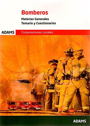 Temario y Cuestionarios. Materias Generales de Bomberos de las Corporaciones Locales por Obra colectiva