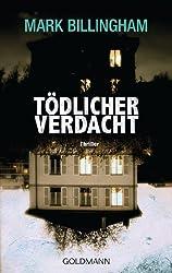 Tödlicher Verdacht: Thriller (Inspector Tom Thorne 4)