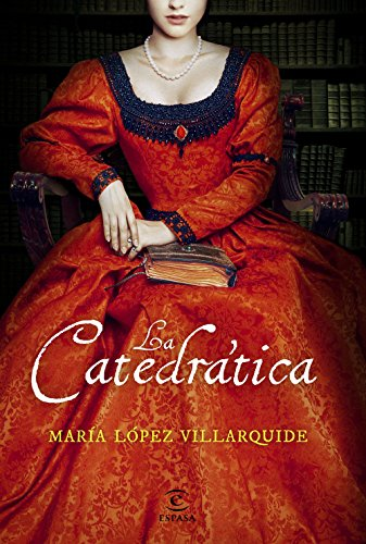 La catedrática por María López  Villarquide