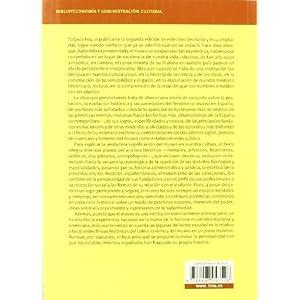 Historia de los museos en España. 2.ª edición, revisada y ampliada (Biblioteconomía y Administración Cultural)