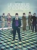 joueur d'échecs (Le) | Sala, David (1971-....). Auteur