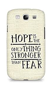 AMEZ hope is the only thing stronger than fear Back Cover For Samsung Galaxy S3 Neo