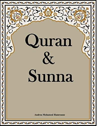 Quran & Sunna (Glaube und Gottesdienst im Islam)