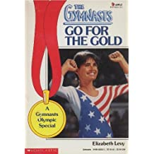 Go for the Gold (Gymnasts)