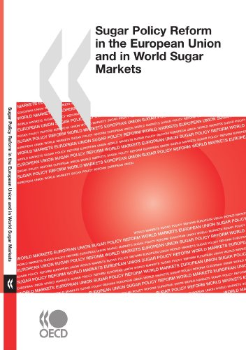 Sugar Policy Reform in the European Union and in World Sugar Markets (SANS COLL - OCDE)