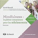 Mindfulness: la Pleine Conscience pour les Adolescents