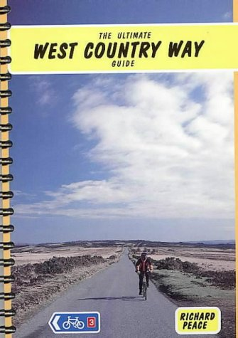 The Ultimate West Country Way Guide (Two Wheels S.) por Richard Peace