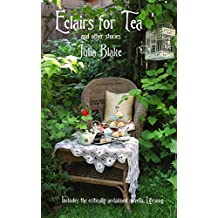 Eclairs for Tea: and other stories