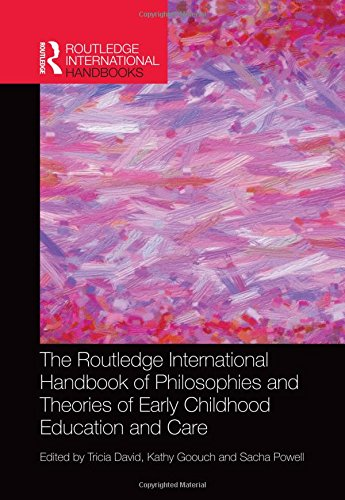 The Routledge International Handbook of Philosophies and Theories of Early Childhood Education and Care (Routledge International Handbooks)