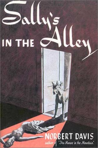 Sally's in the Alley (Rue Morgue Vintage Mysteries)