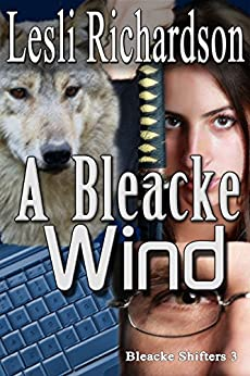 A Bleacke Wind (Bleacke Shifters Book 3) (English Edition) par [Richardson, Lesli]
