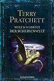Witz und Weisheit der Scheibenwelt von Pratchett. Terry (2010) Taschenbuch