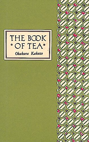The Book of Tea Classical Édition /Anglais