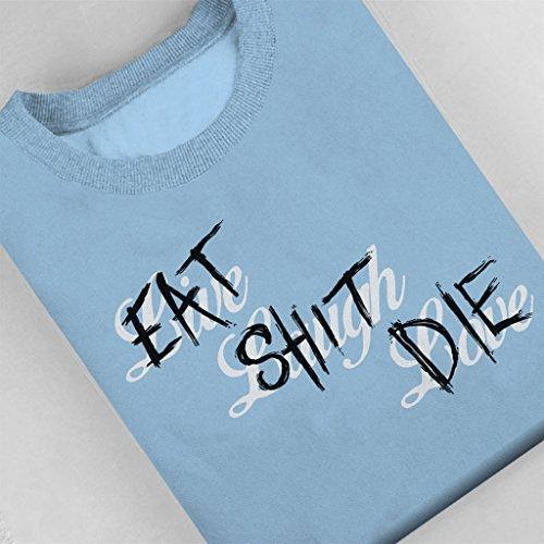 GTA V Live Laugh Love Eat Shit Die Women's Sweatshirt Sky Blue