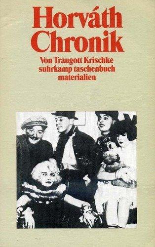 Horvath-Chronik: Daten zu Leben und Werk (Suhrkamp Taschenbuch) (German Edition)