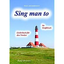 SING MAN TO
