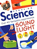 Sound and Light (Hands on Science)
